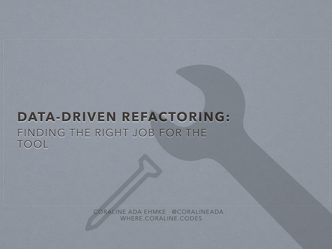 Data-Driven Refactoring
