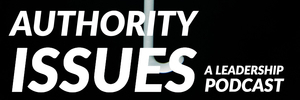 Authority Issues Podcast