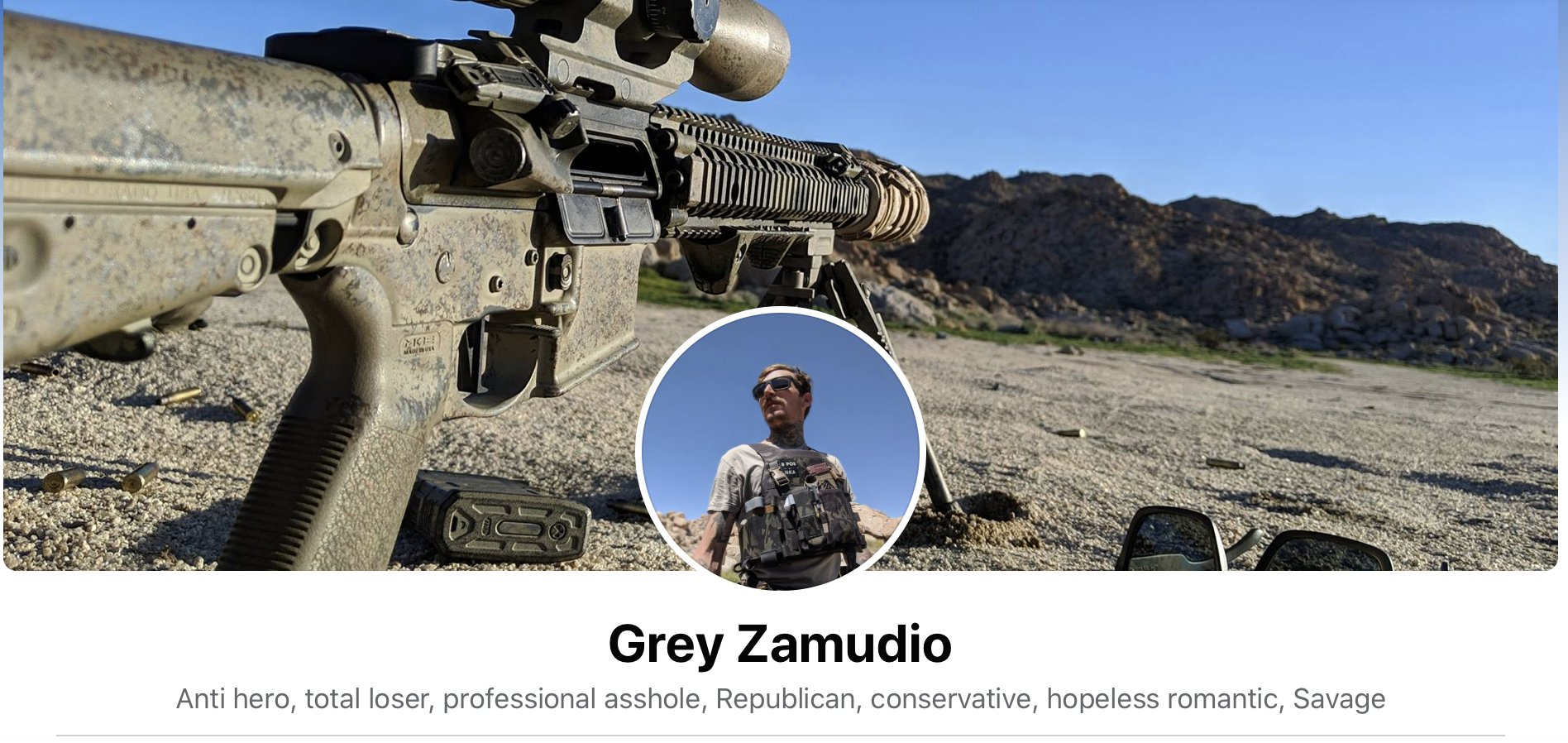 Zamudio's facebook banner, showing one of his rifles on a bipod in the desert. In it he describes himself as 'anti hero, total loser, professional asshole, Republican, hopeless romantic, Savage.'
