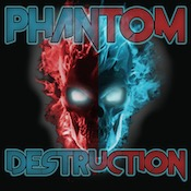 Phantom Destruction