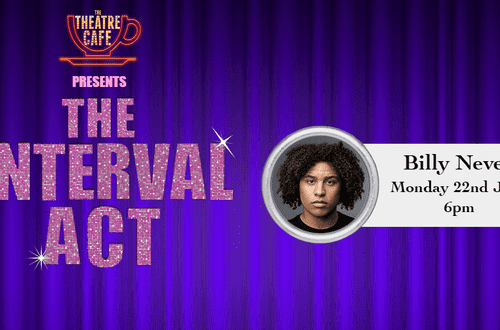 The Interval Act: Billy Nevers