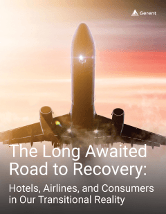 The Long Awaited Road to Recovery: Hotels, Airlines, and Consumers in Our Transitional Reality Cover