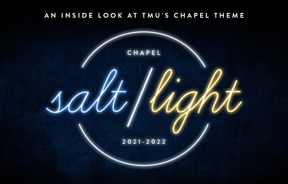 An Inside Look at TMU's 2021-22 Chapel Theme Preview Image