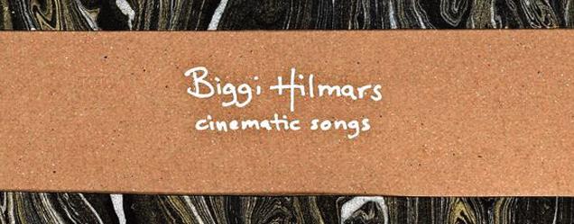 Biggi Hilmars Cinematic Songs