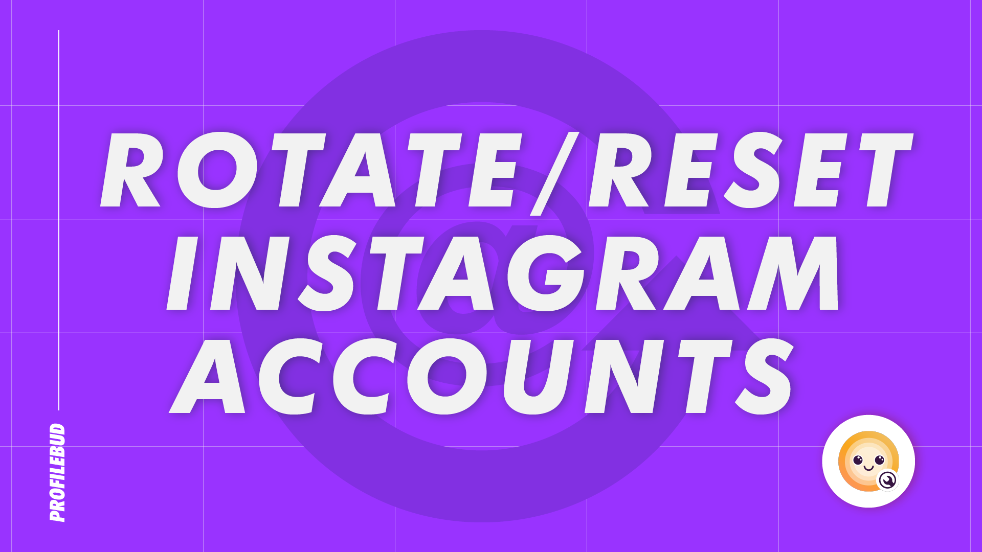 How to Rotate instagram accounts to reset Daily Limits