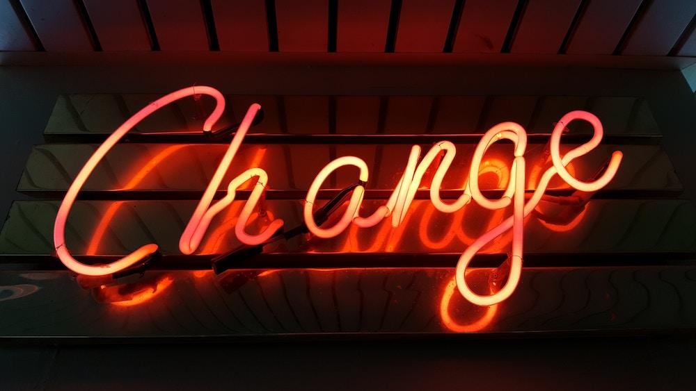 """Change"" neon sign"