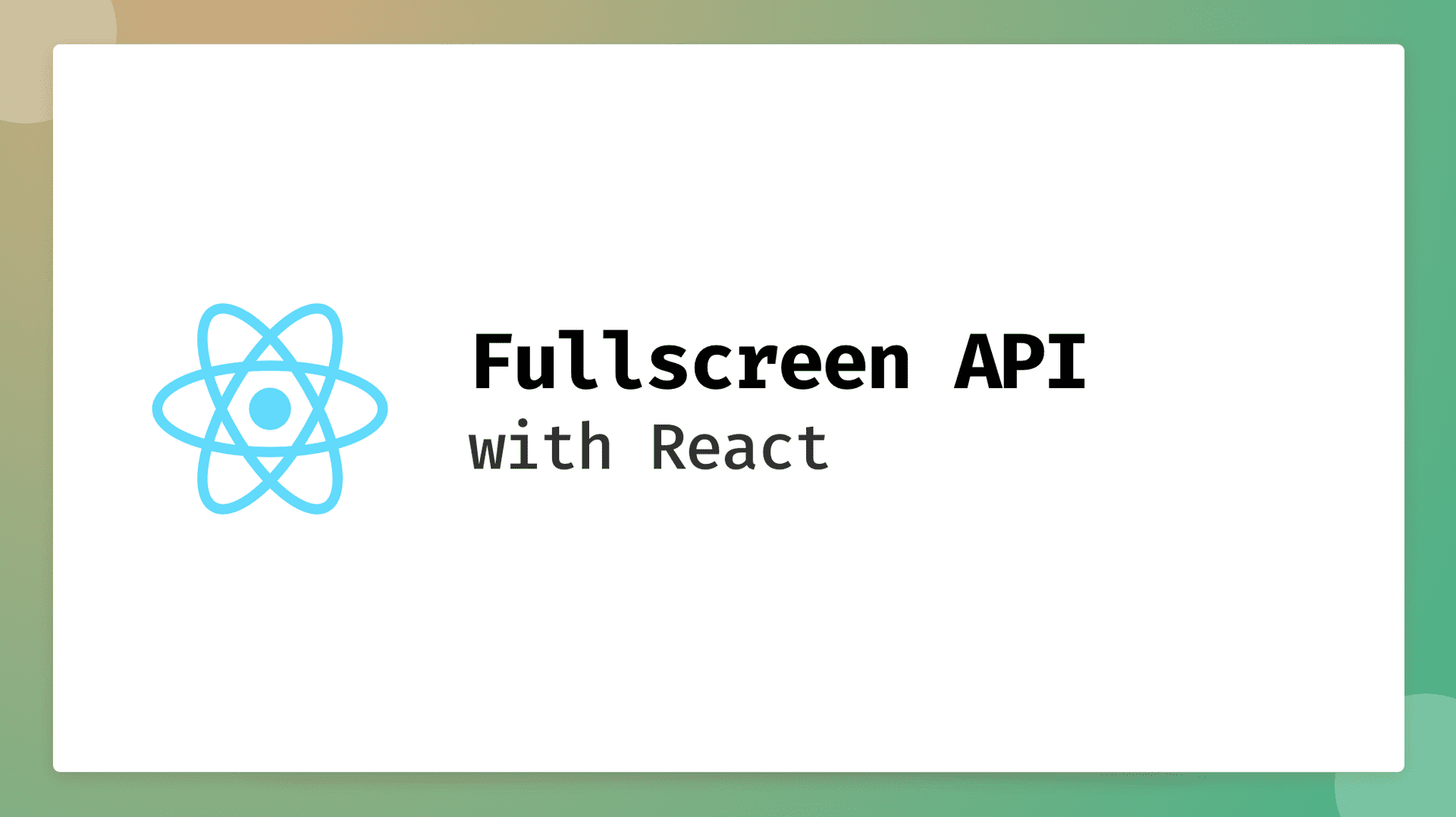 Title Card - Fullscreen API with React