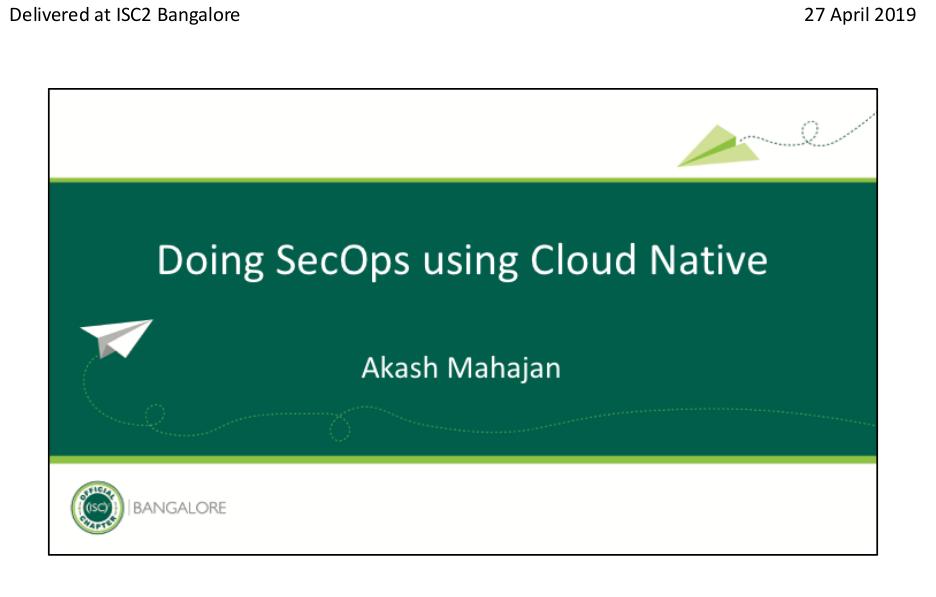 Doing SecOps using Cloud Native