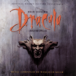 Wojciech Kilar - Bram Stoker's Dracula: Original Motion Picture Soundtrack