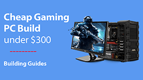 Cheap Gaming PC Under $300