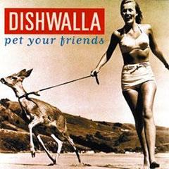 Dishwalla - Pet Your Friends album cover