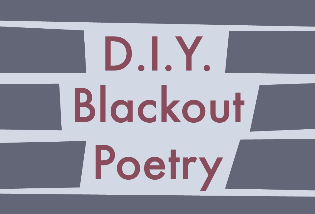 D.I.Y. Blackout Poetry