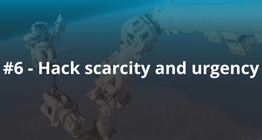 6_Hack_scarcity_and_urgency