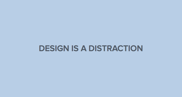 The Ultimate Guide to Proposals: Design is a distraction