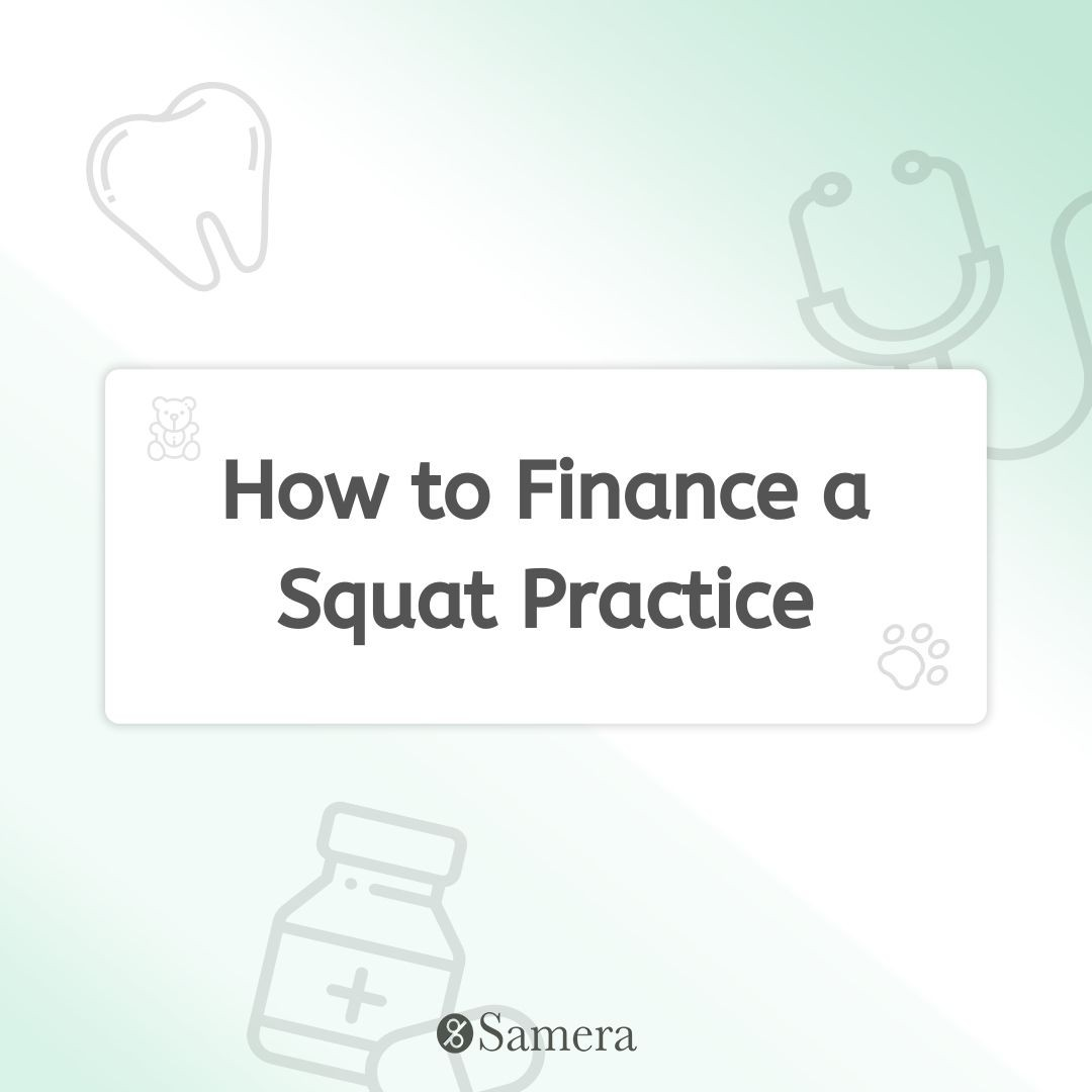 How to Finance a Squat Practice