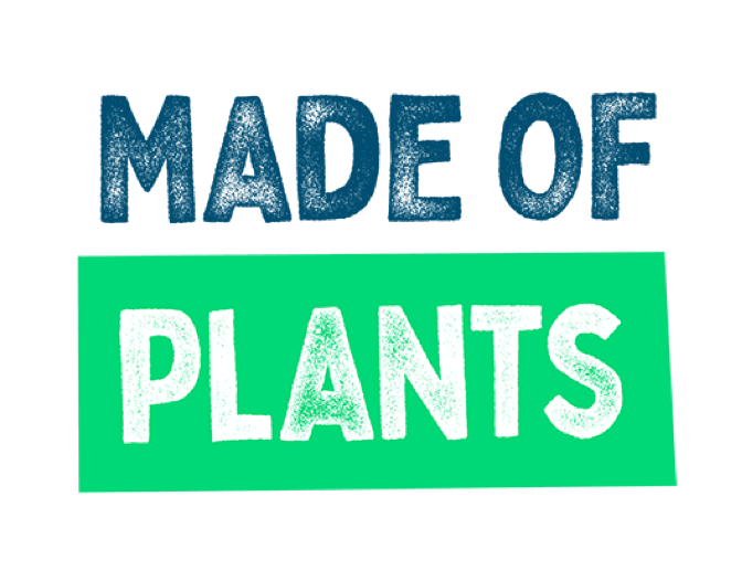 Made of Plants