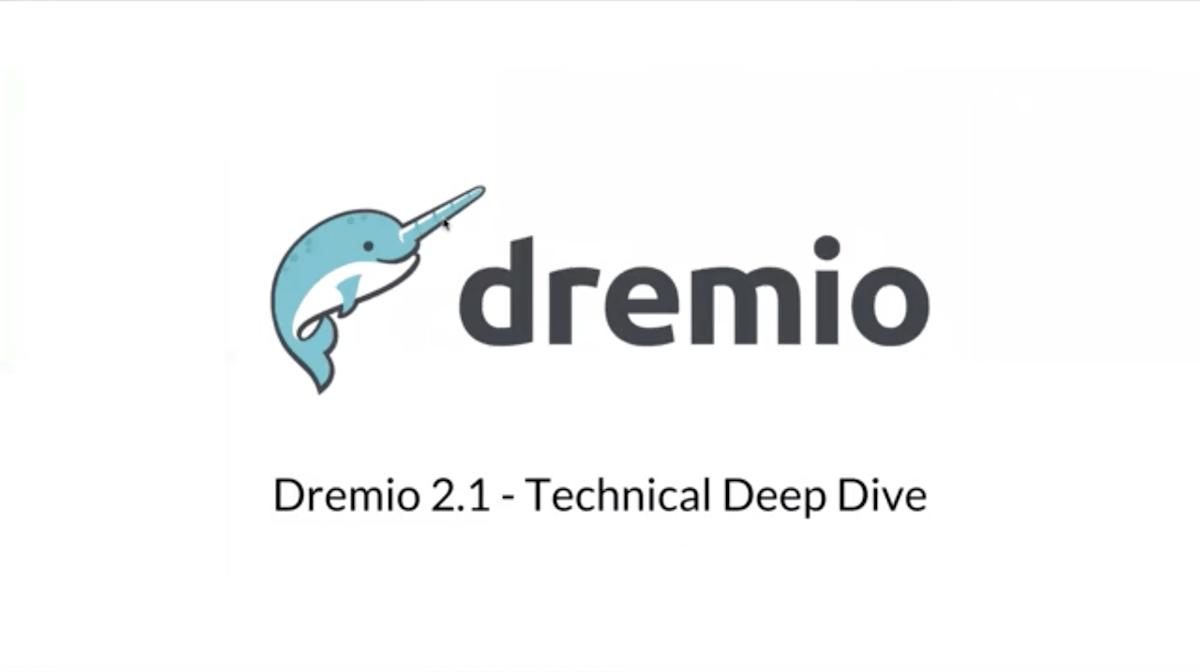 Dremio 2.1 Technical Deep Dive
