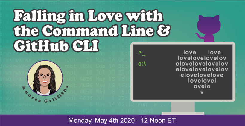 Banner for Love is Blind: Falling in Love with the Command Line and GitHub CLI