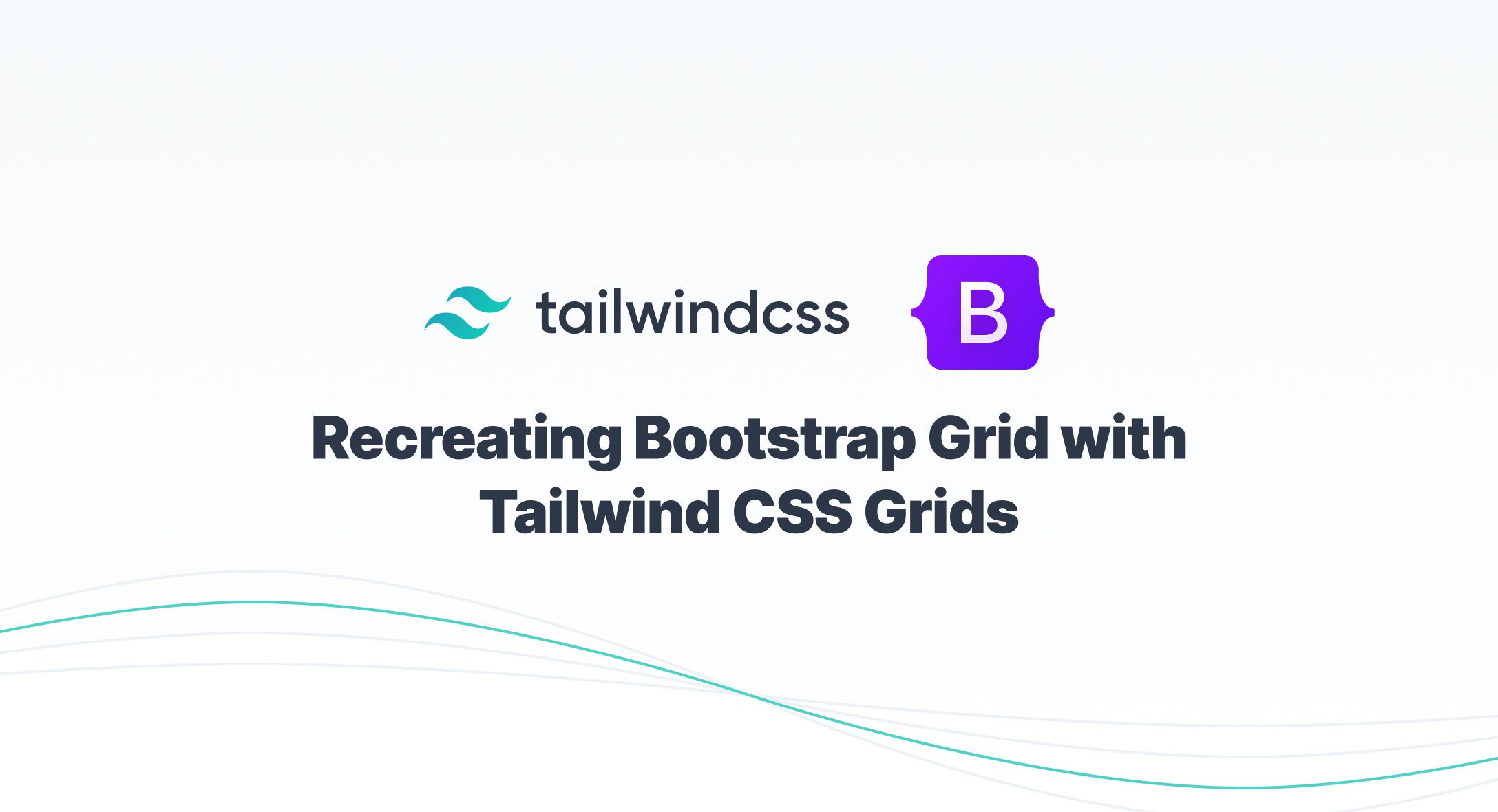 Recreating Bootstrap Grid with Tailwind CSS Grids