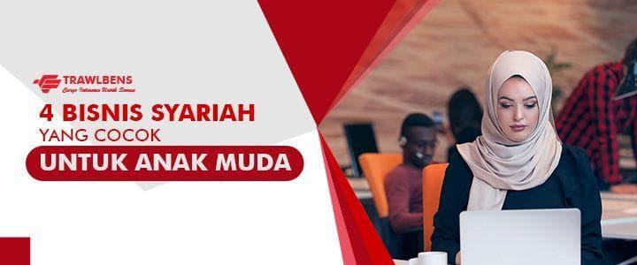 4 Peluang Bisnis Syariah Yang Cocok Untuk Anak Muda