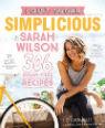 I quit sugar - simplicious by Sarah Wilson