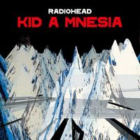If You Say the Word - Radiohead
