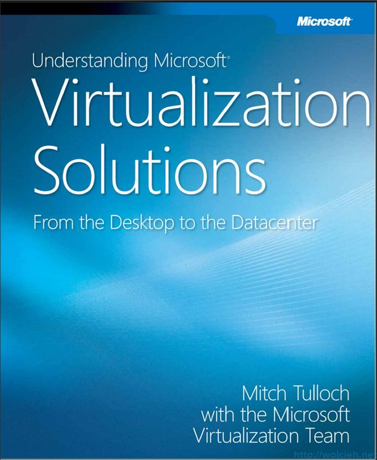 Understanding Microsoft Virtualization Solutions