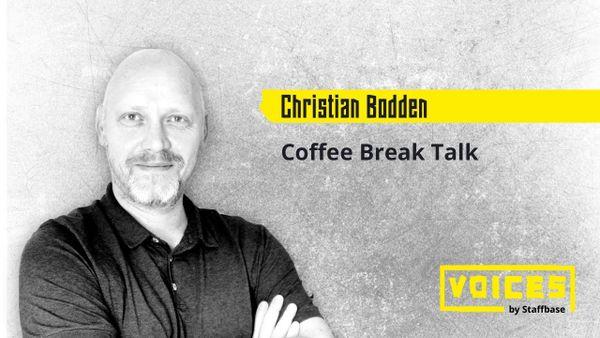 Christian Bodden: Coffee Talk