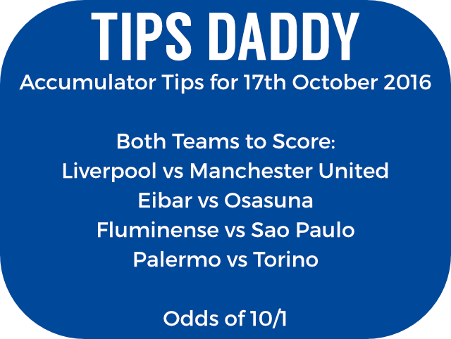 Accumulator Tips for 17th October 2016