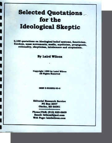 Selected Quotations for the Ideological Skeptic by Laird Wilcox