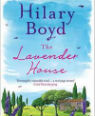The lavender house by Hilary Boyd