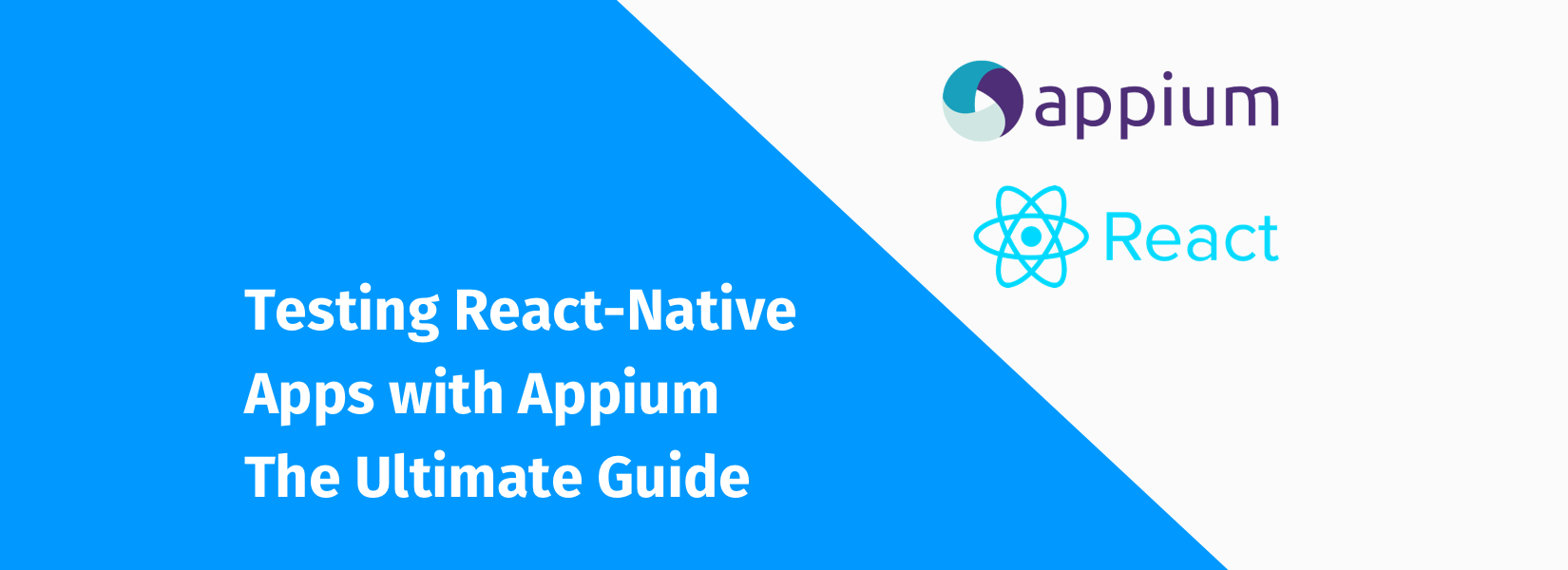 Testing React-Native Apps with Appium - The Ultimate Guide