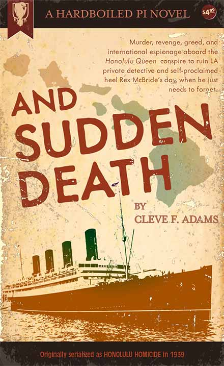 And Sudden Death by Cleve F. Adams