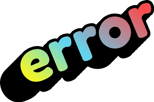 error text with a rainbow gradient and shadows creating a pop-out 3d effect