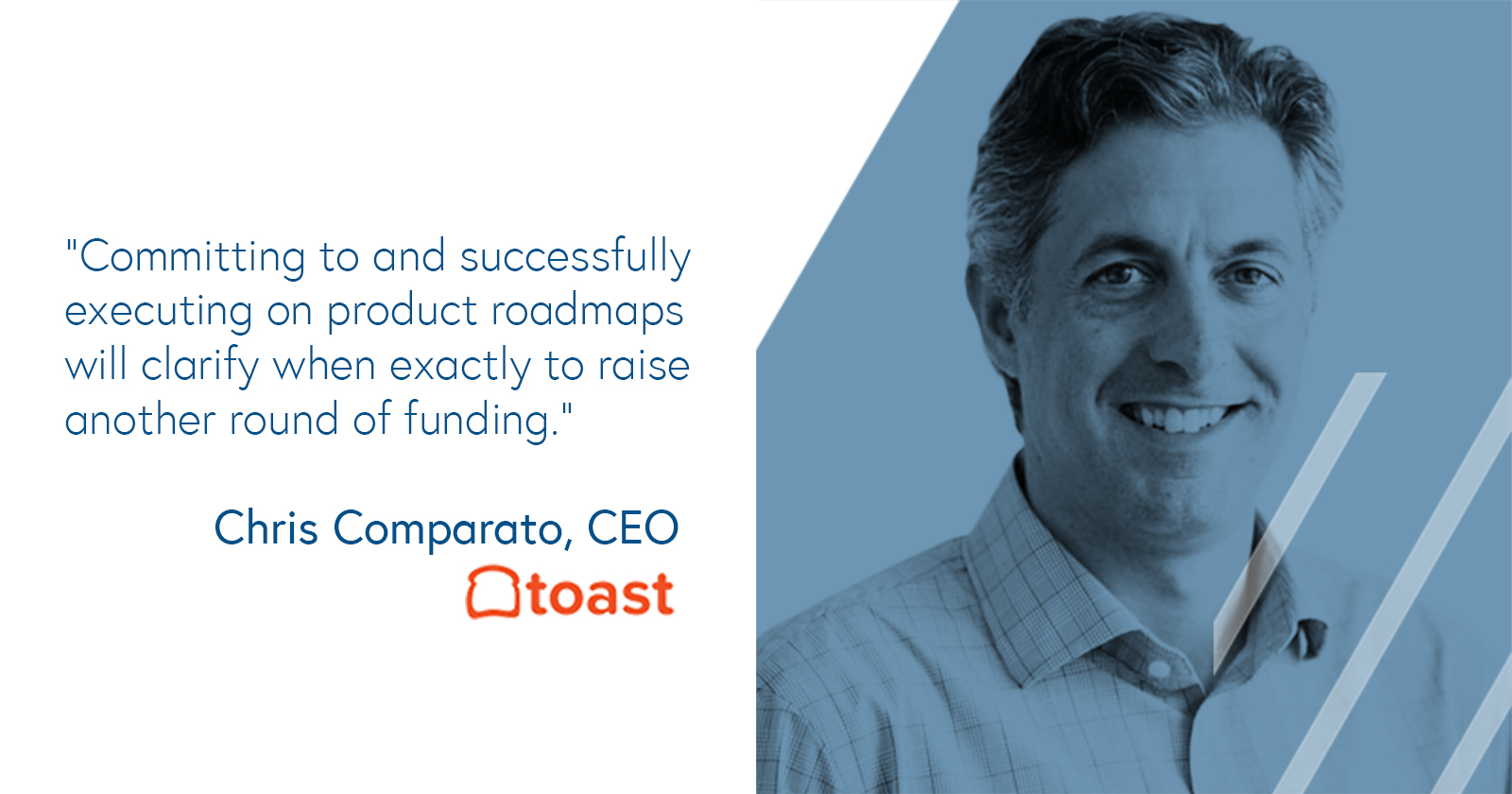 Chris Comparato, CEO of Toast on executing to a product roadmap and gearing up for the next round of financing
