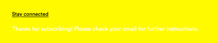 A form submission message in white font on a neon yellow background which makes reading nearly impossible and color contrast almost non-existant.
