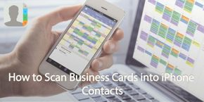 How to Scan Business Cards into iPhone Contacts