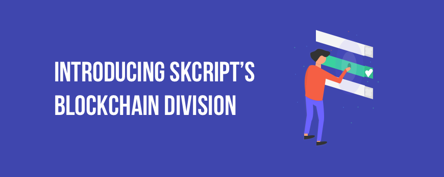 Introducing BRG, an exclusive Blockchain division at Skcript