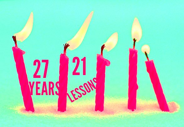 21 Lessons in 27 Years pink candles graphic
