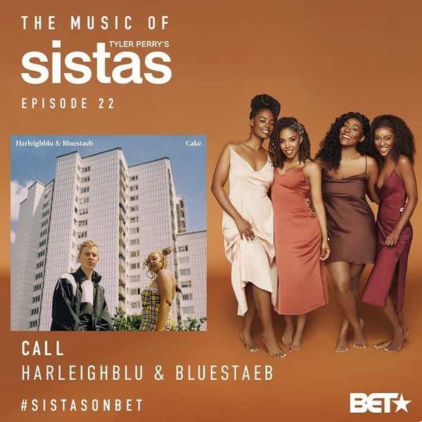 @harleighblu's track 'Call' in the recent episode of @sistasonbet! @plutonic_group_syncs