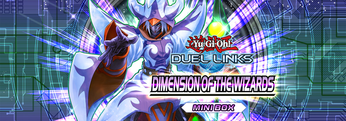 Box Review: Dimension of the Wizards | Duel Links Meta