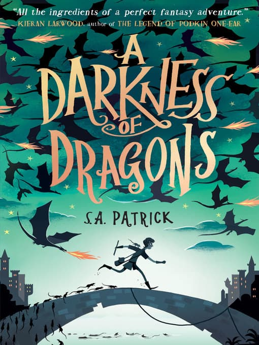 A Darkness of Dragons by S.A Patrick