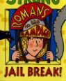 Jail break! by Jeremy Strong