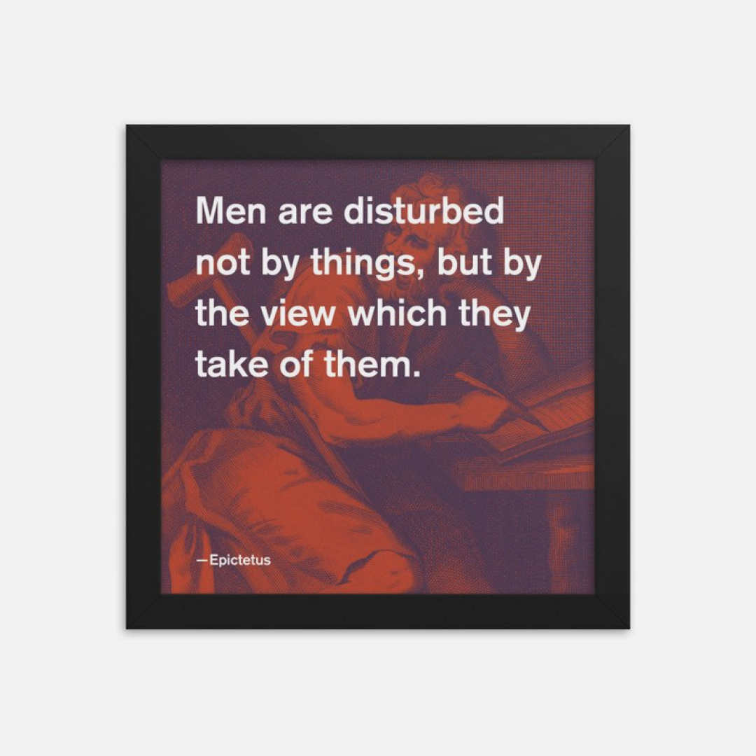 Framed print with a stoic saying