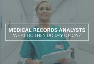 What Does a Medical Records Analyst Do?