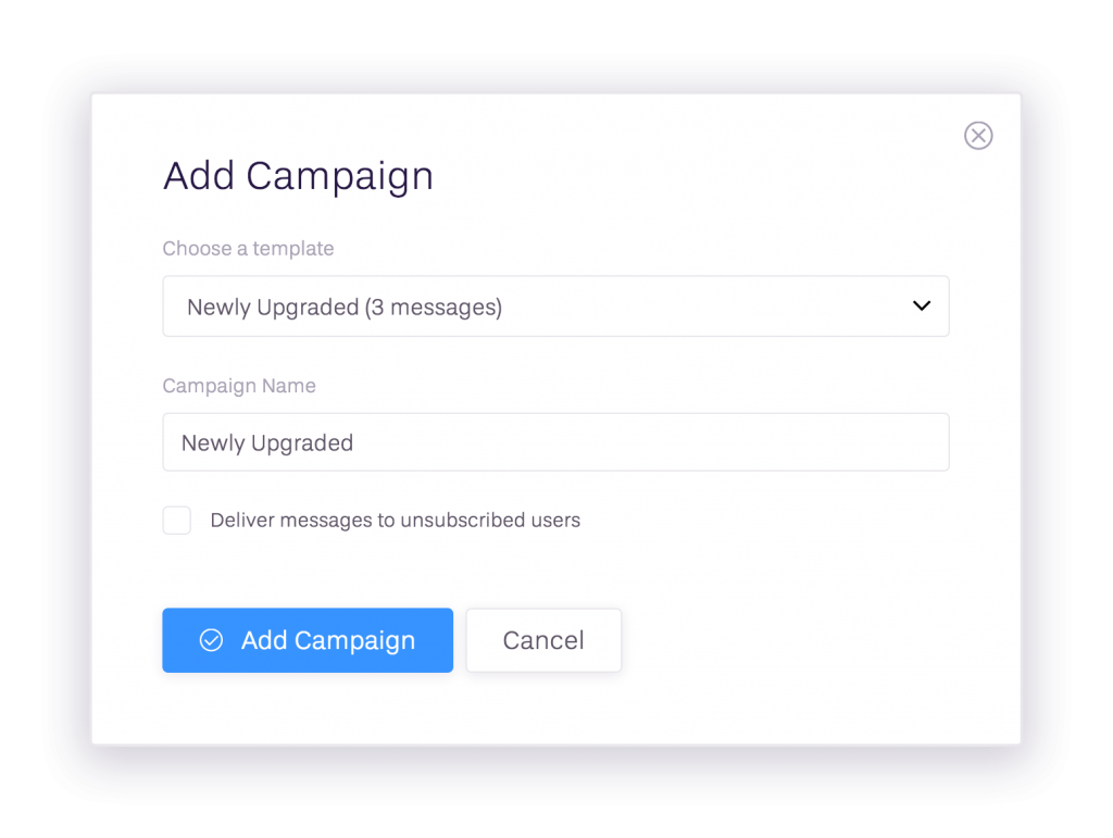 Create new campaigns in seconds