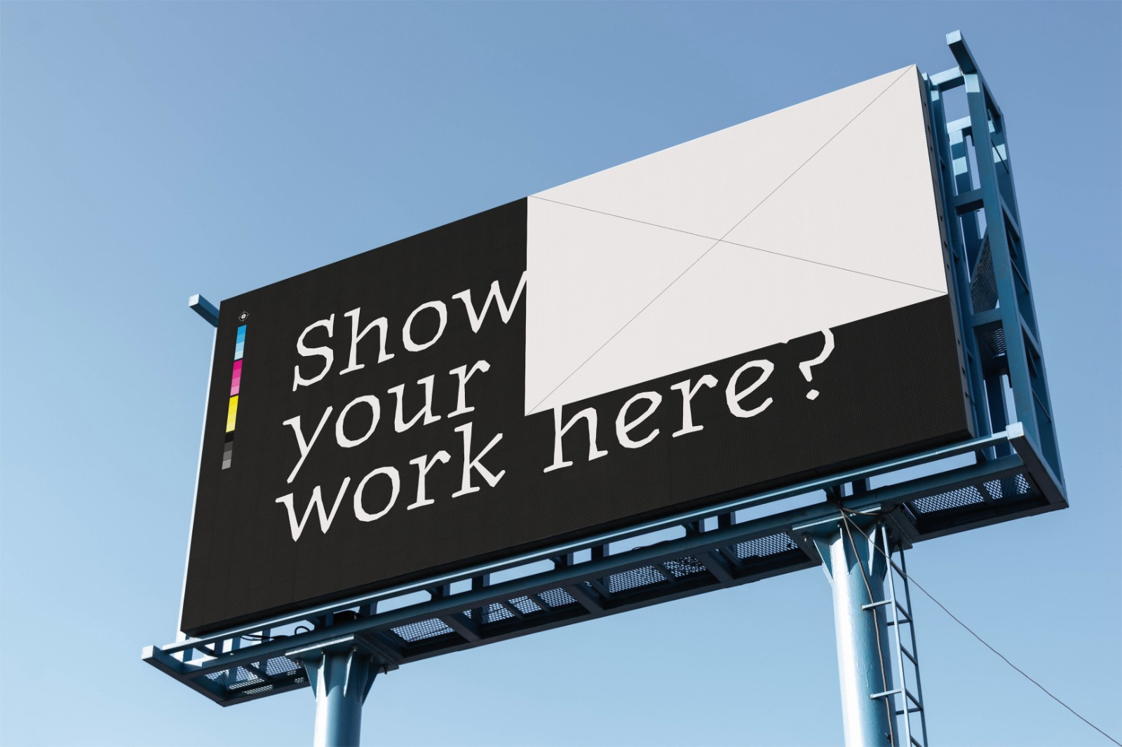 Show your work on a billboard