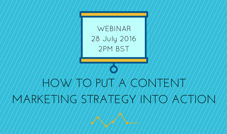 Webinar Invitation: How to Put Your Content Marketing Strategy into Action