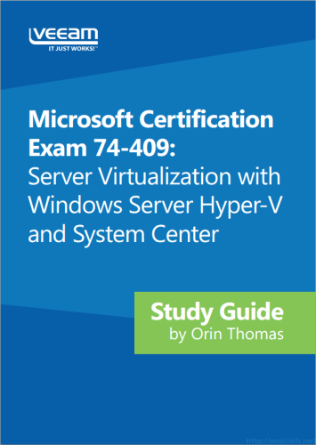 74-409 Server Virtualization with Windows Server Hyper-V and System Center study guide
