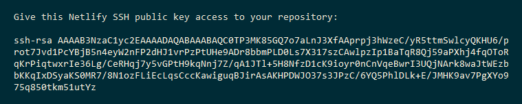 Sample terminal output reads: 'Give this Netlify SSH public key access to your repository,' and displays a key code.